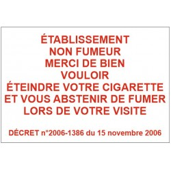 Panneau ou autocollant établissement non fumeur merci de bien vouloir eteindre votre cigarette