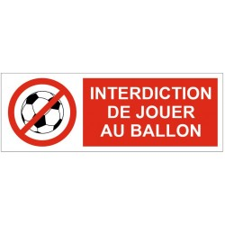 Panneau ou autocollant interdiction de jouer au ballon