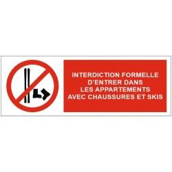 Panneau ou autocollant interdiction formelle d'entrer avec chaussures et skis