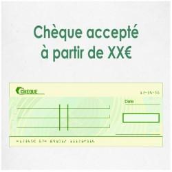 Chèque accepté à partir de XX €