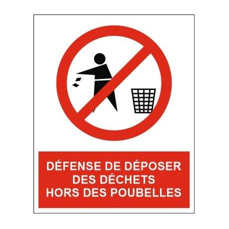 Panneau ou autocollant défense de déposer des déchets hors des poubelles