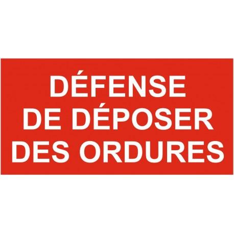Panneau ou autocollant défense de déposer des ordures