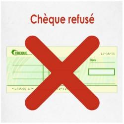 Chèque refusés