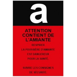 Panneau ou autocollant attention contient de l'amiante