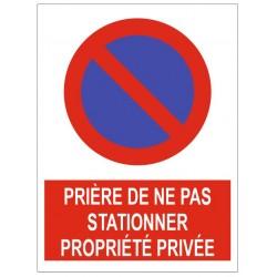 Stationnement prière de ne pas stationner propriété privée