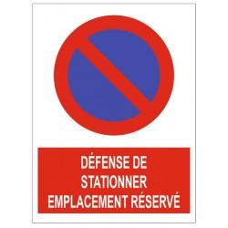 Panneau défense de stationner emplacement réservé