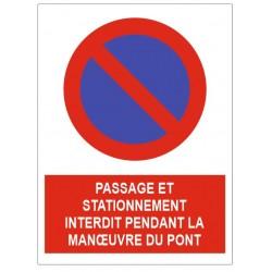 Panneau passage et stationnement interdit pont