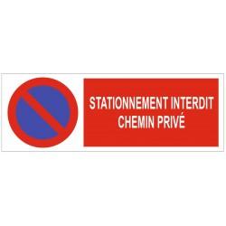 Panneau stationnement interdit chemin privé
