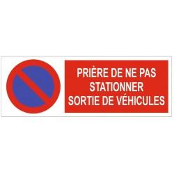Panneau prière de ne pas stationner sortie de véhicule