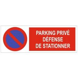 Panneau parking privé défense de stationner