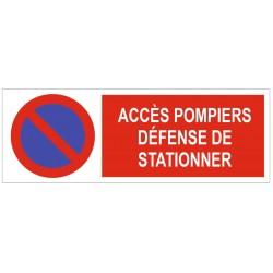 Panneau accès pompiers défense de stationner