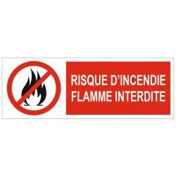 Panneau risque d'incendie flamme interdite
