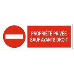 Panneau propriété privée sauf ayants droit
