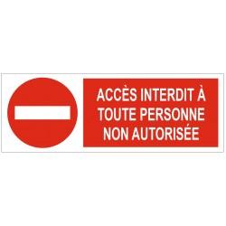 Panneau accès interdit à toute personne non autorisée
