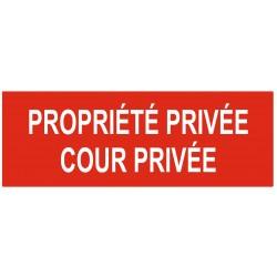 Panneau propriété privée cour privée