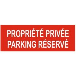 Panneau propriété privée parking réservé