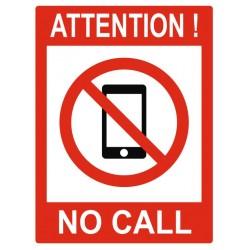 Panneau attention no call