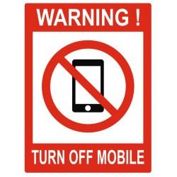 Panneau warning turn off mobile