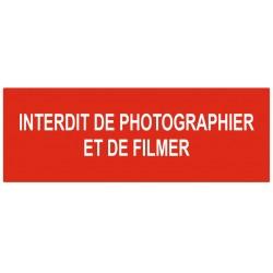 Panneau interdit de photographier et de filmer