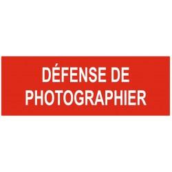 Panneau défense de photographier