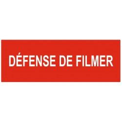 Panneau défense de filmer