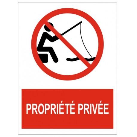 Panneau pêche interdite propriété privée