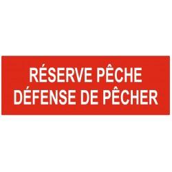 Panneau réserve de pêche défense de pêcher