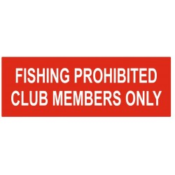 Panneau fishing prohibited club members only
