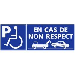 Panneau stationnement parking handicapés en cas de non respect