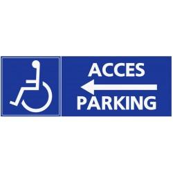 Panneau accès parking handicapés