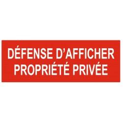 Panneau ou autocollant défense d'afficher propriété privée
