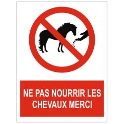 Panneau ne pas nourrir les chevaux merci