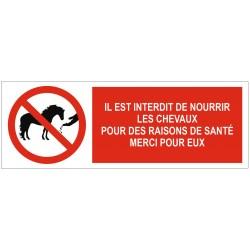 Panneau interdit de nourrir les chevaux pour des raisons de santé