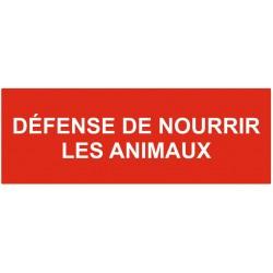 Panneau défense de nourrir les animaux