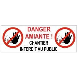 Panneau danger amiante chantier interdit au public