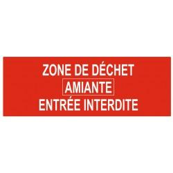 Panneau zone de déchet amiante entrée interdite
