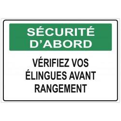 Panneau danger sécurité d'abord vérifiez vos élingues avant rangement