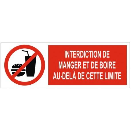 Panneau interdiction de manger et de boire au-delà de cette limite