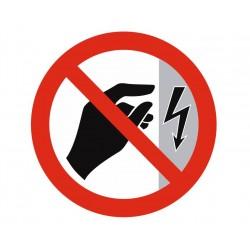 Panneau ou autocollant interdiction ne pas toucher danger électrique