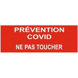Panneau ou autocollant interdiction prévention covid ne pas toucher