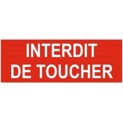 Panneau ou autocollant interdiction interdit de toucher