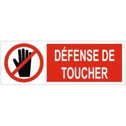 Panneau ou autocollant interdiction défense de toucher