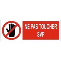 Panneau ou autocollant interdiction ne pas toucher SVP