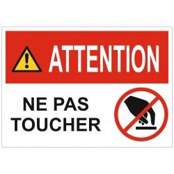 Panneau ou autocollant interdiction attention ne pas toucher