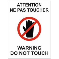 Panneau ou autocollant interdiction attention ne pas toucher warning do not touch