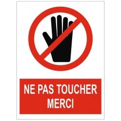 Panneau ou autocollant interdiction ne pas toucher merci