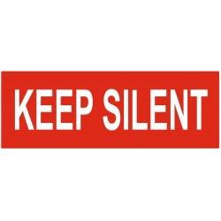 Panneau interdiction keep silent