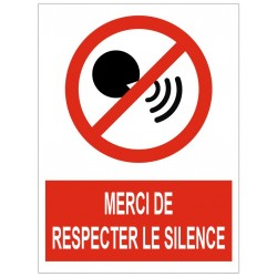 Panneau interdiction merci de respecter le silence