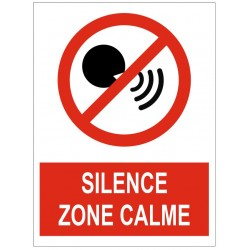 Panneau interdiction silence zone calme