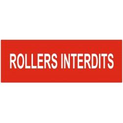 Panneau interdiction rollers interdits